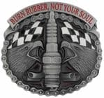 Burn Rubber Not Your Soul. Belt Buckle with display stand. Product code KB6