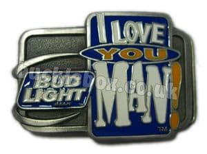 OFFICIALLY LICENSED BUD LIGHT - I LOVE YOU MAN (BUDWEISER) Belt Buckle + display stand