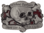 Without Darkness There Can Be No Light Belt Buckle with display stand. Code DE7